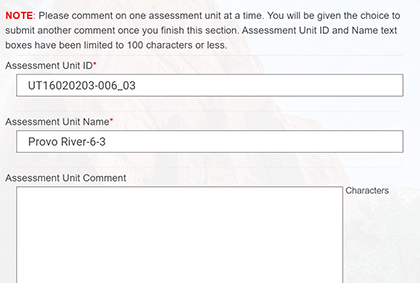 Picture of assessment unit page of form, with text fields for Assessment Unit ID, Assessment Unit Name, and Assessment Unit Comment. The Assessment Unit ID text field has the example UT16020203-006_03 and the Assessment Unit Name has the example Provo River-6-3.