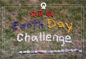 DEQ Earth Day Challenge