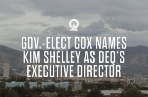 Gov.-elect Cox Names Kim Shelley as DEQ's Executive Director