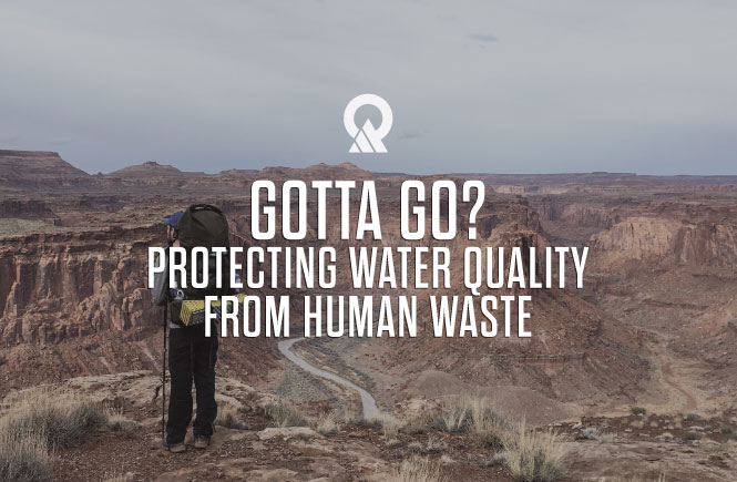 Picture of hiker with the text: GOTTA GO? PROTECTING WATER QUALITY FROM HUMAN WASTE